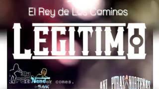 Video GRUPO LEGITIMO *El Rey de Los Caminos ◆2017◆ download MP3, 3GP, MP4, WEBM, AVI, FLV November 2017