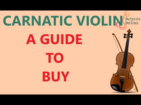 Carnatic Violin : How to buy a violin