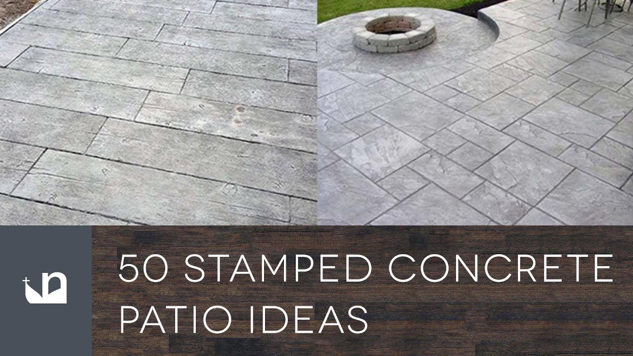 50 Stamped Concrete Patio Ideas - YouTube