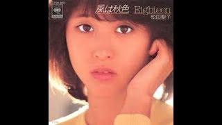 영원한 아이돌 마츠다 세이코(松田聖子/  Matsuda Seiko) Live BEST 40곡  ♪전곡 가사첨부♫