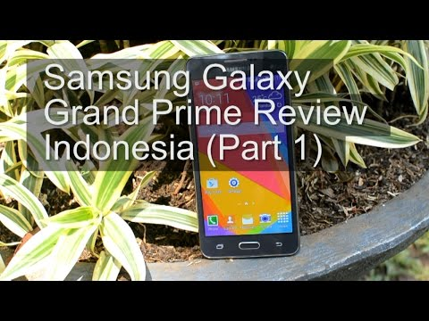 Samsung Galaxy GRAND PRIME Full Review (Indonesia) Part.1