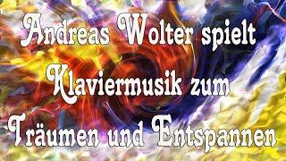 Klaviermusik zur Entspannung - Zauberhafte Musik zum Träumen - Music for Relaxation