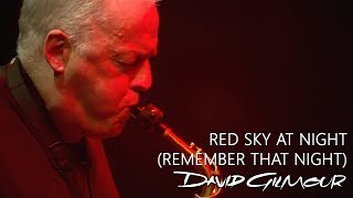 David Gilmour - Red Sky At Night (Remember That Night)