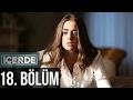 Icerde Bolum 18 subtilte (CC)