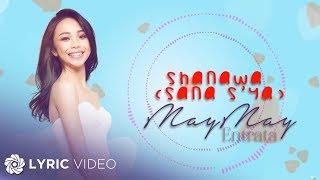 Maymay Entrata - Shanawa