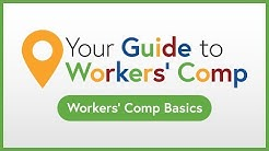 Workers' Comp Basics | Your Guide to Workers' Comp
