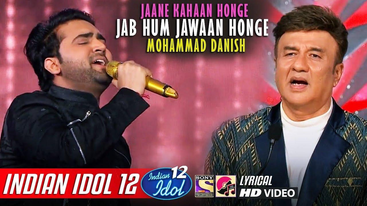 Danish Singing New Song 2021, Jab Hum Jawaan Honge, Anu Malik, Himesh Reshammiya, Indian Idol 12