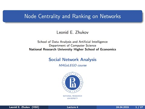 Introduction to SNA. Lecture 4. Node centrality and ranking on networks.