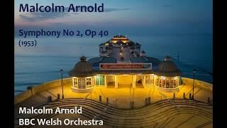 Malcolm Arnold: Symphony No 2 [Arnold-BBC WO]