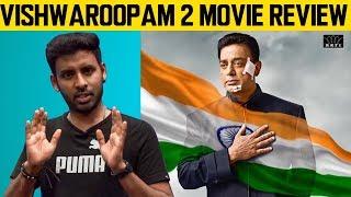 Vishwaroopam 2 Movie Review Tamil | Kamal Haasan