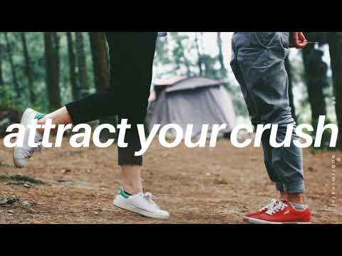 ⏏̲༟ ATTRACT YOUR CRUSH IN 10 MINUTES SUBLIMINAL - POWERFUL!