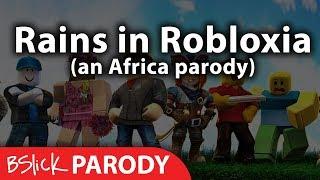 """Rains in Robloxia"" a Roblox Africa Parody | BSlick"