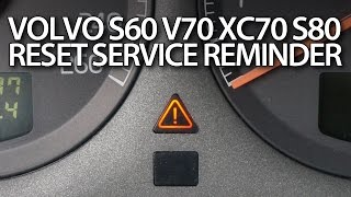 Volvo S60 V70 XC70 S80 XC90 reset service reminder