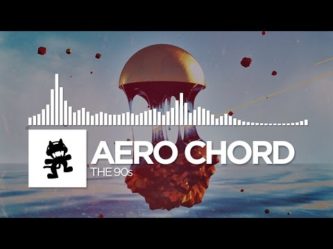 Aero Chord - The 90s [Monstercat Release]