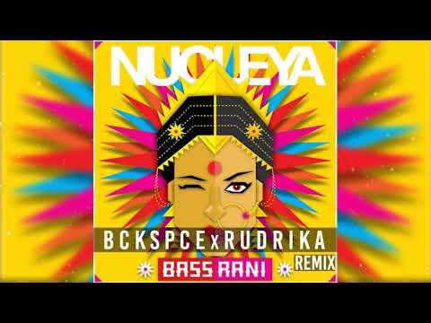 Nucleya - F-k Nucleya (BCKSPCE x R U D R I...