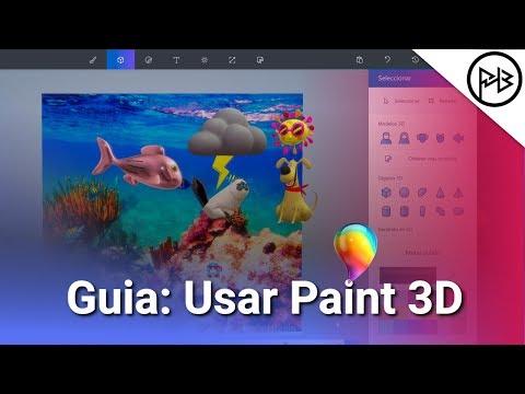 Guía: Como Usar Paint 3D para crear (Modelos 3D) 2017