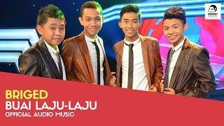 Gambar cover BRIGED - Buai Laju-Laju (Official Audio Music)