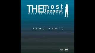 The Most Deepest - Aldo Kyoto