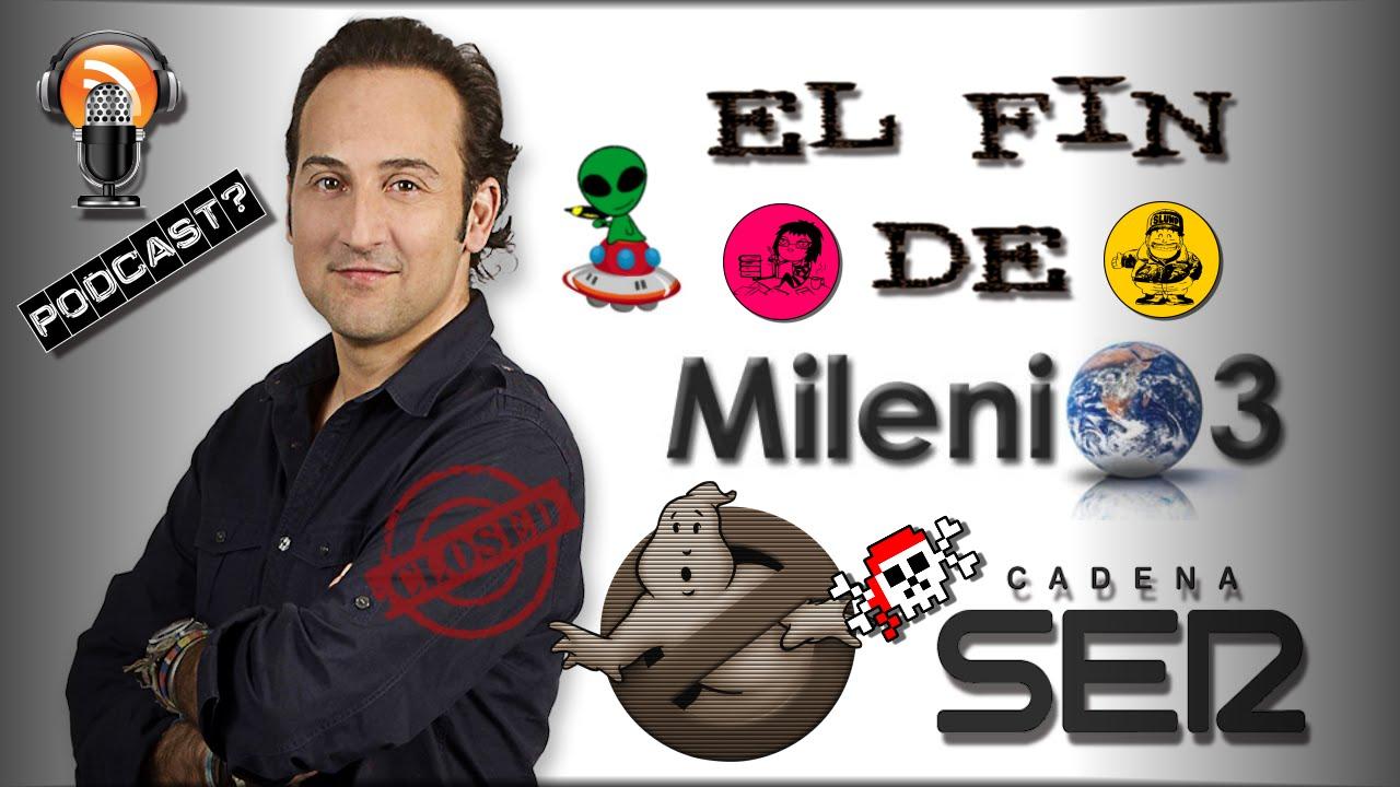 El Fin De Milenio 3 (Iker Jimenez - Cadena SER) - YouTube