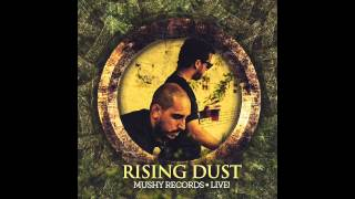 RISING DUST FT. ASI SHIRAN - U.N.I.T.Y