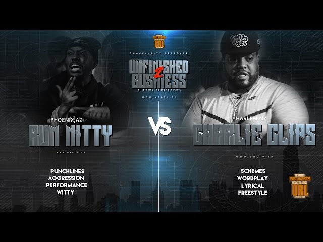 Rum Nitty vs Charlie Clips
