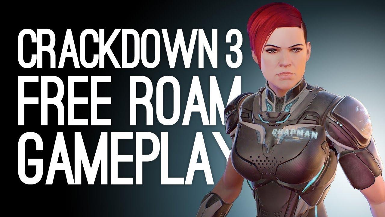 Crackdown 3 Gameplay: Free Roam and Boss Fight (Let's Play Crackdown 3)