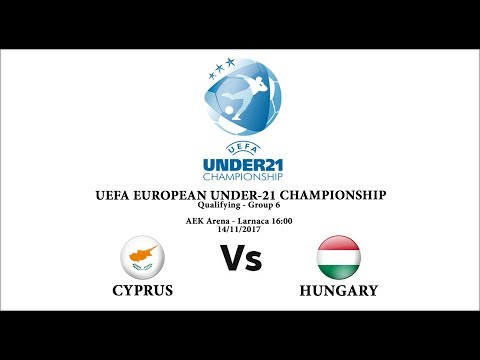 Cyprus - Hungary U-21 (Group 6) 14.11.2017