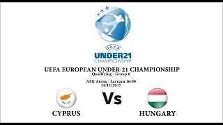 Cyprus U21 vs Hungary U21 full match
