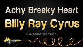 Billy Ray Cyrus - Achy Breaky Heart (Karaoke Version)
