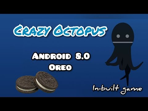 Crazy Octopus : In-built Game In Android 8.0 OREO
