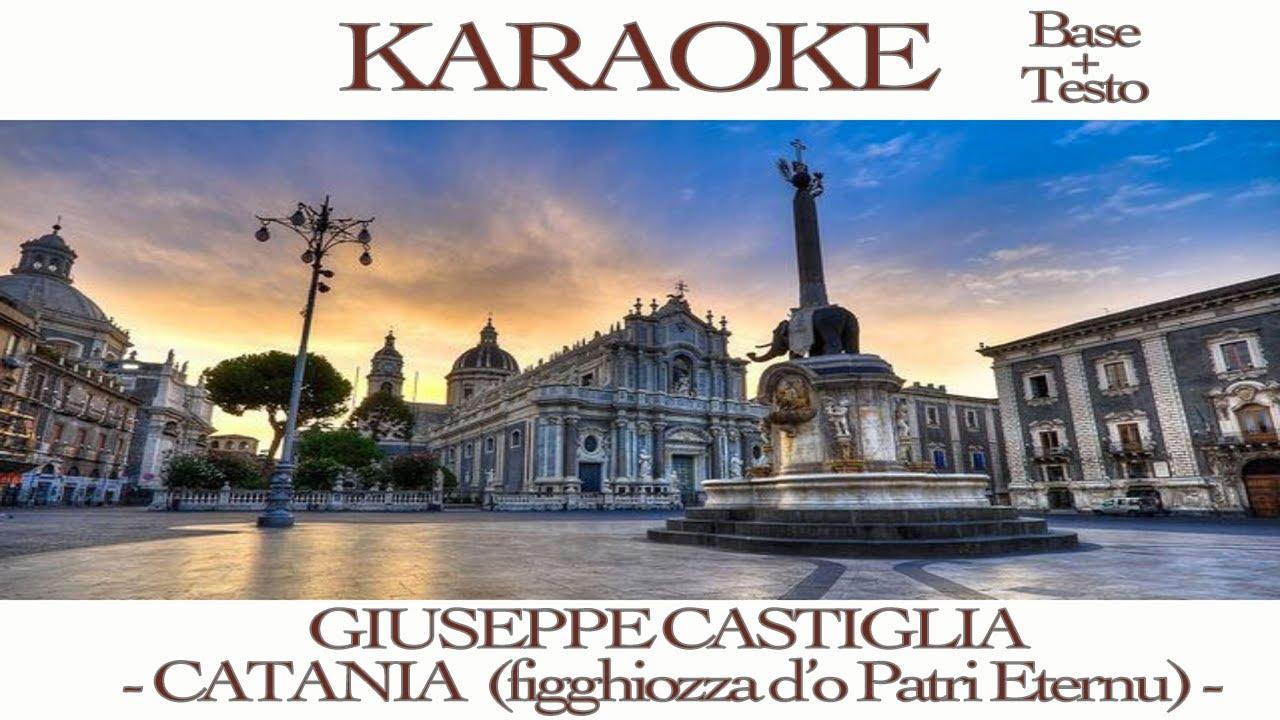 KARAOKE - GIUSEPPE CASTIGLIA - CATANIA (BASE + TESTO ...