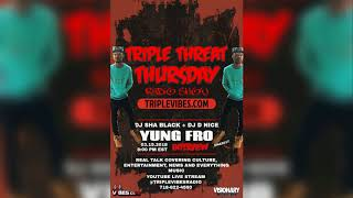 YUNG FRO FREESTYLE @ TRIPLEVIBES RADIO 3-15-2018