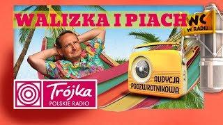 WALIZKA I PIACH -Cejrowski- Audycja Podzwrotnikowa 2018/11/24 Polskie Radio Program III