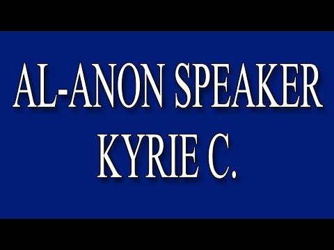Al-Anon Speaker Kyrie C.