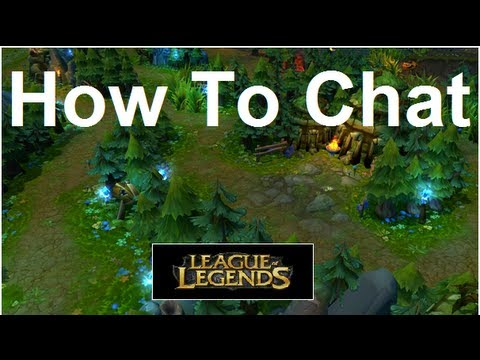 League of Legends | Quick Tip - How To Chat During/In Game ...