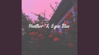 Heather & Eyes Blue