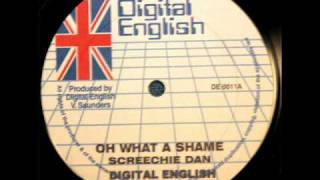 Screechie Dan - Oh What A Shame