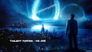 Twilight Forces - We Are [HQ Original]