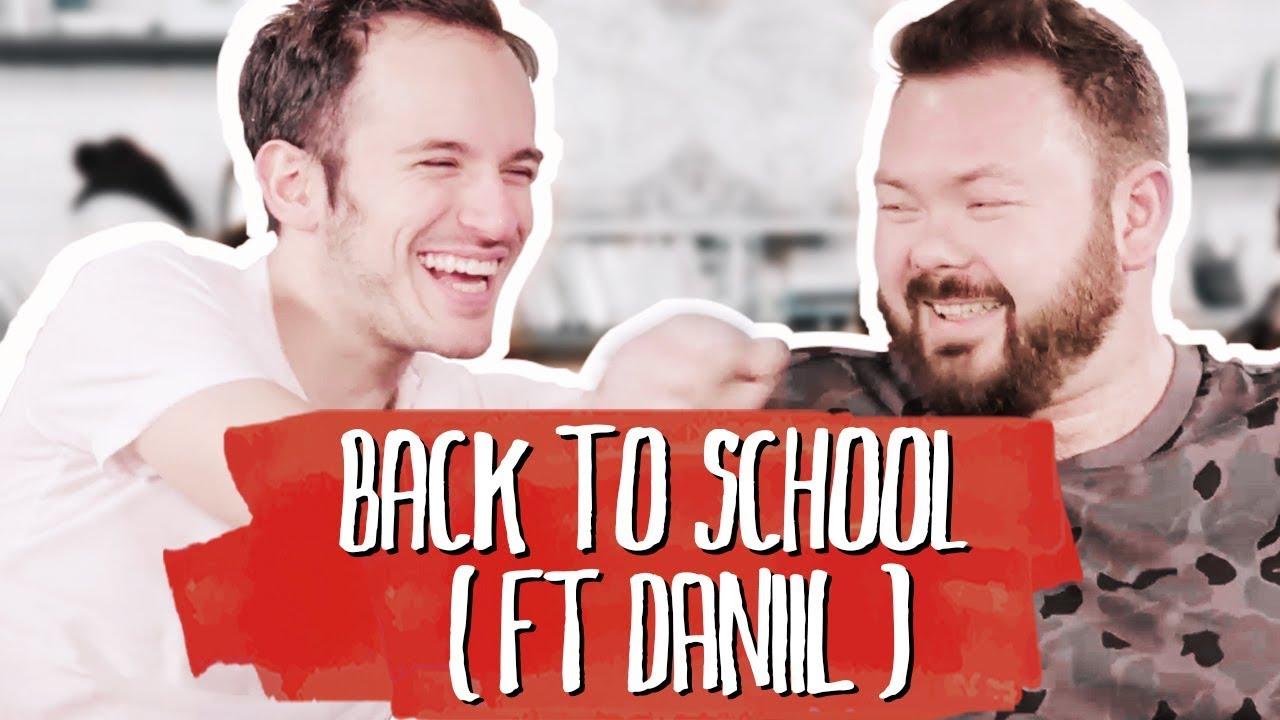 Back To School (Ft. Daniil)