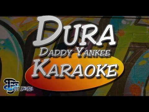 ♫ Karaoke Dura - Daddy Yankee  Creado por Dj DEpRa  ♫
