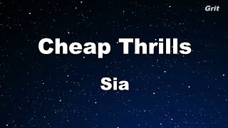 Cheap Thrills Sia Karaoke With Guide Melody Instrumental.mp3