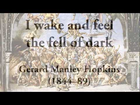"""I wake and feel  the fell of dark"" by Gerard Manley Hopkins (poetry reading)"