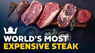 The World's Most Expensive Steak