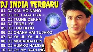DJ INDIA TERBARU 2021 ❤️ DJ KENTRUNG FULL BASS || DJ KAL HO NAHO || DJ DIL LAGA LIYA