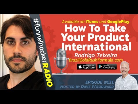 Rodrigo Teixeira, How To Take Your Product International