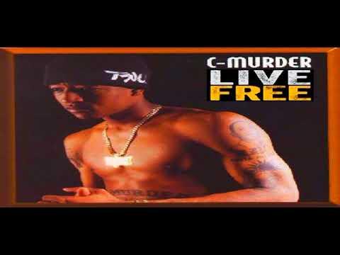 C-murder & Philippian - Live Free