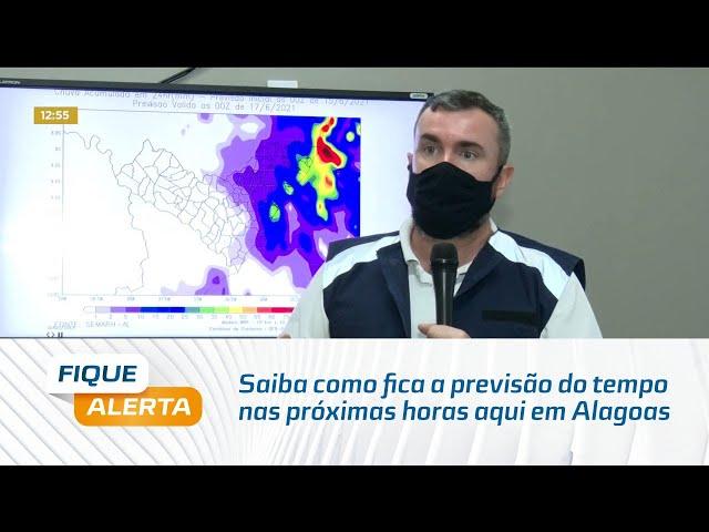 Saiba como fica a previsão do tempo nas próximas horas aqui em Alagoas