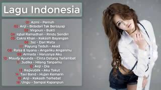 Koleksi Lagu Indonesia - Best Pilihan Lagu Pop Indonesia Terpopuler [Enak Di Dengar Saat Tidur]