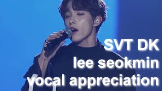 svt lee seokmin vocal appreciation