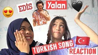 EDIS - YALAN ( REACTION ) Video